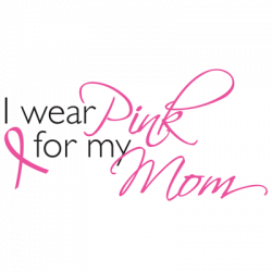 TEMP-I WEAR PINK FOR MY MOM