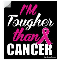 TOUGHER THAN CANCER STICKERS