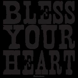 TEMP-BLESS YOUR HEART