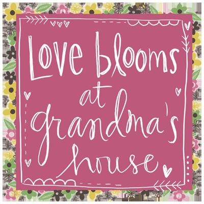 LOVE BLOOMS AT GRANDMA'S II