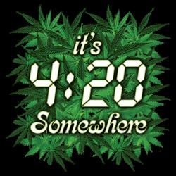 IT'S 4:20 SOMEWHERE