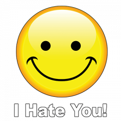 I HATE YOU!