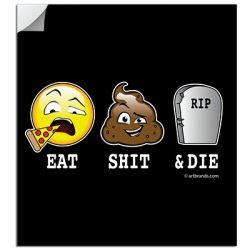 EAT SGUT DIE STICKERS