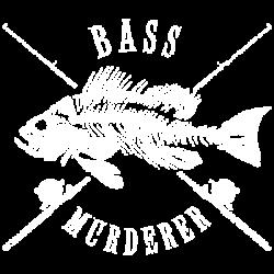 BASS MURDERER