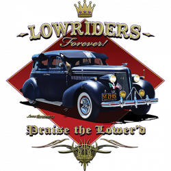 LOWRIDERS FOREVER