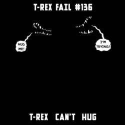T-REX HUG