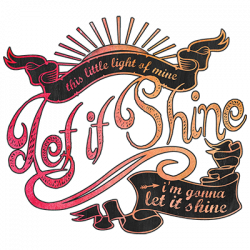 LET IT SHINE COLOR