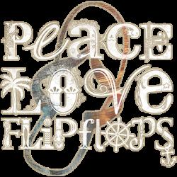 PEACE LOVE FLIP FLOPS