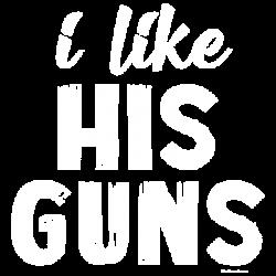 HIS GUNS