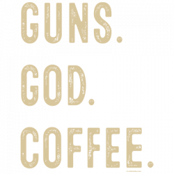 GUNS GOD COFFEE