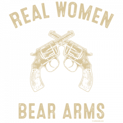 REAL WOMEN BEAR ARMS