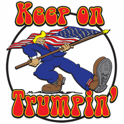 KEEP ON TRUMPIN