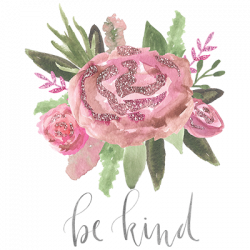 BE KIND FLOWERS
