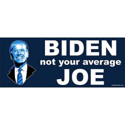 BIDEN NOT AVERAGE JOE