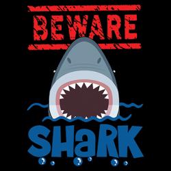 BEWARE SHARK