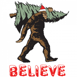 BELIEVE CHRISTMAS SASQUATCH