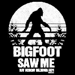 BIGFOOT SAW ME