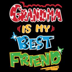 GRANDMA IS MY BEST FRIEND
