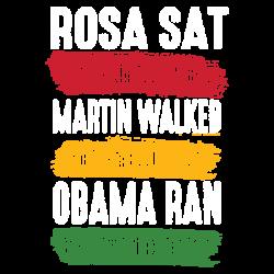 SAT WALKED RAN
