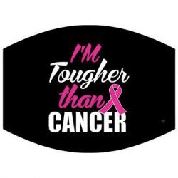 TOUGHER THAN CANCER DYETRANS MASK TRANSFERS